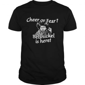 Christmas cheer or fear Belsnickel is here shirt