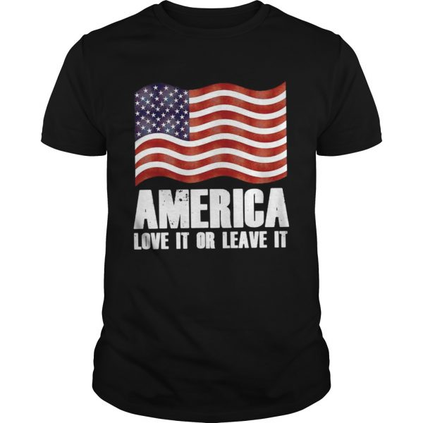 America love it or leave it guys shirt