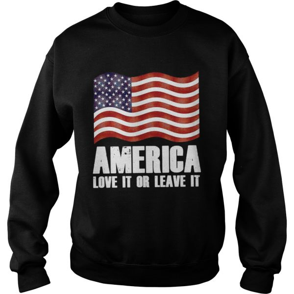 America love it or leave it sweat shirt