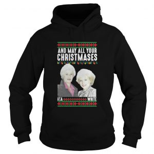 And my all your Christmases Bea White ugly hoodie shirt