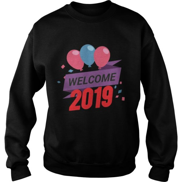 Happy New Year 2019 Tee sweat Shirt