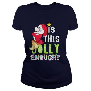 Is This Jolly Enough Christmas Funny Ladies Tee