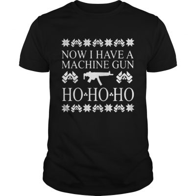 Now I have a machine gun ho ho ho red sweat Guys