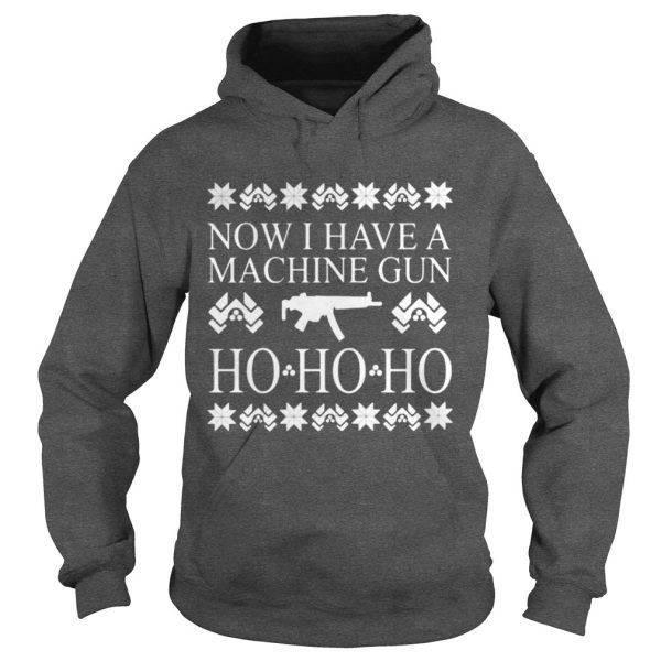 Now I have a machine gun ho ho ho red sweat Hoodie