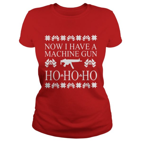 Now I have a machine gun ho ho ho red sweat Ladies Tee