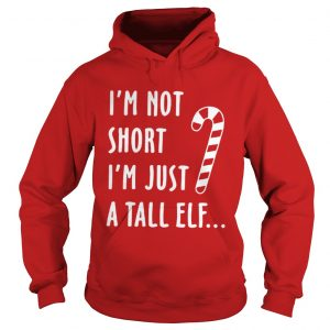 Red straw I'm not short i'm just a tall Elf hoodie