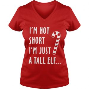 Red straw I'm not short i'm just a tall Elf ladies v-neck