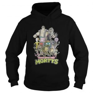 Teenage mutant ninja Mortys hoodie shirt