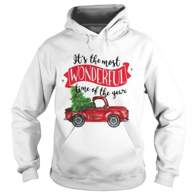 Wonderful time of the year Christmas tree red car believe hoodie shirt