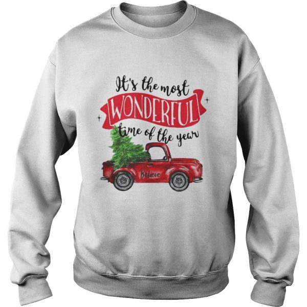 Wonderful time of the year Christmas tree red car believe sweat shirt