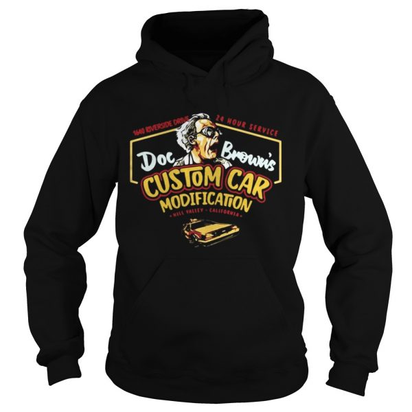 1640 riverside drive 24 hour service Doc Browns Custom car modification hoodie shirt