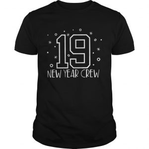 2019 New Year Crew guys Tshirt