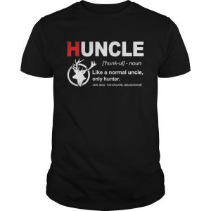 The Deer Uncle like a normal uncle only hunter guys shirt