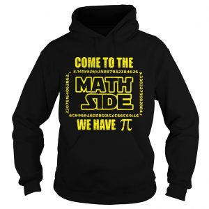 Come to the Math side we have Pi Star Wars hoodie shirt
