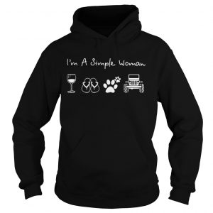 I'm a simple woman like glass wine flip flop dog paw jeep hoodie shirt