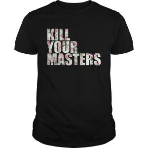 Kill Your Masters Floral guys shirt