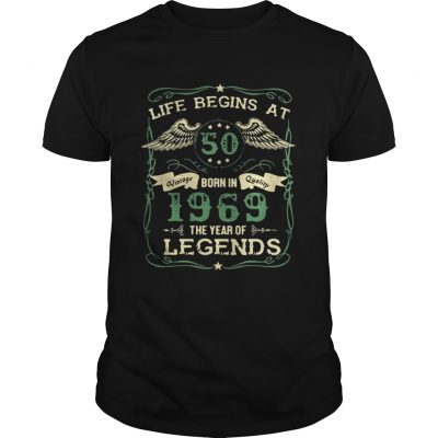 Life begins at 50 born in 1969 the year of legends guys shirt