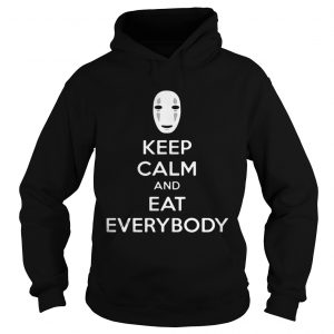 No face keep calm and eat everybody hoodie shirt
