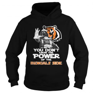 You Dont Know The Power Of The Bengals Side Football hoodie TShirt