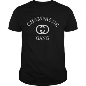 Champagne gang Guy shirt