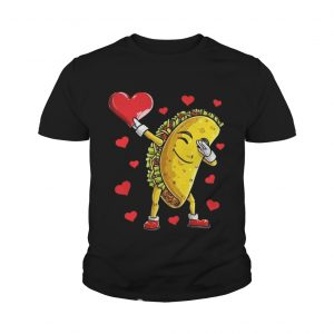 Dabbing Taco Heart Valentines Day Food Lovers youth Shirt