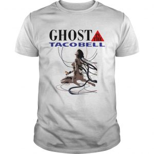 Ghost in the Shell Ghost in the Taco Bell guy shirt