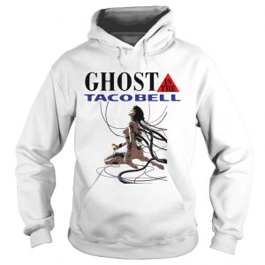 Ghost in the Shell Ghost in the Taco Bell hoodie shirt