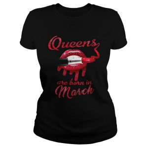 Queens are born in March ladies shirt