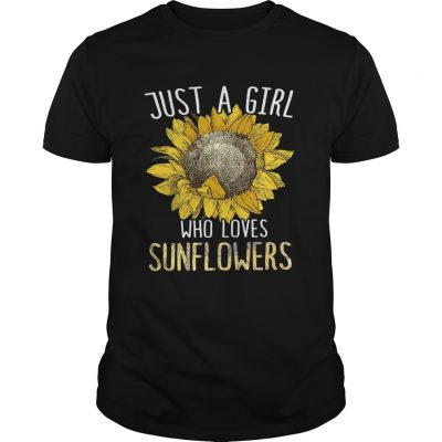 Just a girl who love sunflowers guy shirt