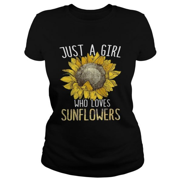 Just a girl who love sunflowers ladies shirt