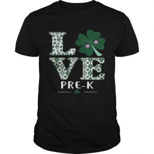 Love PreK St Patricks Day Irish guy shirt