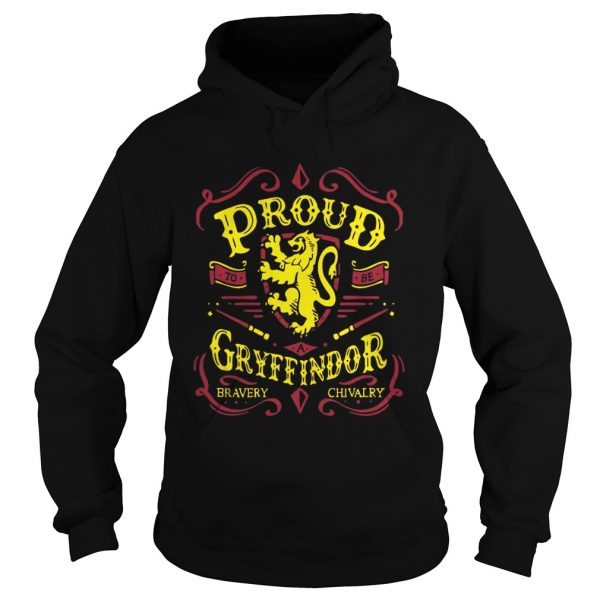 Proud to be a Gryffindor bravery chivalry hoodie shirt