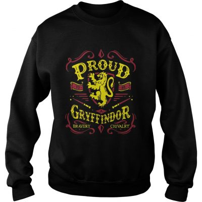 Proud to be a Gryffindor bravery chivalry sweat shirt