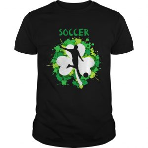 Soccer Shamrock Irish St Pattys Day Sport guy Shirt