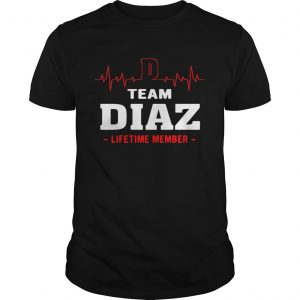 Team Diaz lifetime member guy shirt