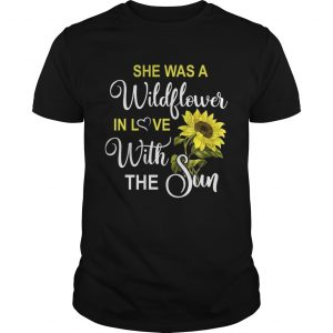 shes a wildflower in love with the sun guy shirt