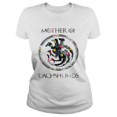 Flower mother of dachshunds game of throne ladies shirt