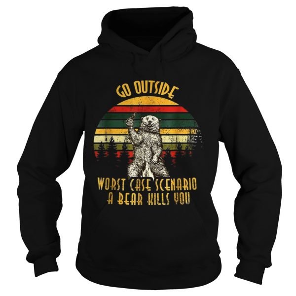 Go outside worst case scenario a bear kills you vintage sunset hoodie shirt