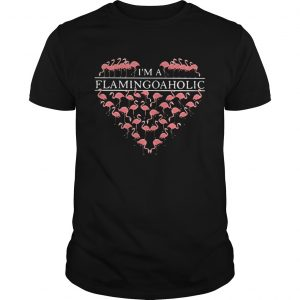 I'm a flamingoaholic guy shirt