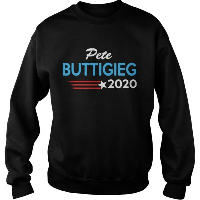 Pete Buttigieg for President 2020 sweat shirt