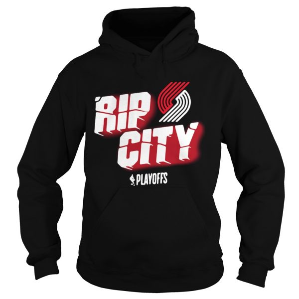 Portland Trail Blazers 2019 NBA Playoffs Rip city hoodie shirt