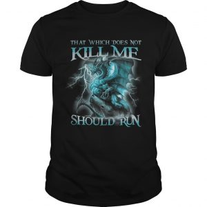 That Witch Does Not Kill Me Should Run Blue Dragon guy shirt