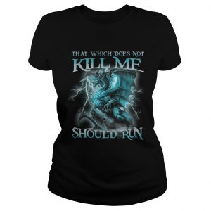 That Witch Does Not Kill Me Should Run Blue Dragon ladies shirt