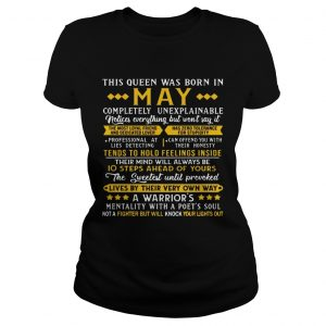 This Queens Was Born In May A Warrior's Mentality Birthday Women ladies T-shirt