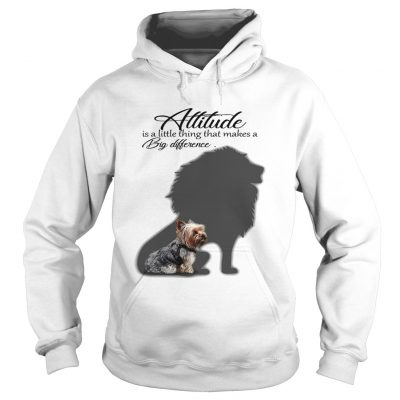 Yorkshire Terrier with Lion attitude is a little thing that makes a big difference hoodie shirt
