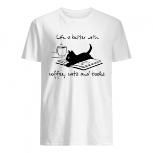 Cat life is better with coffee cats and books  Classic Men's T-shirt