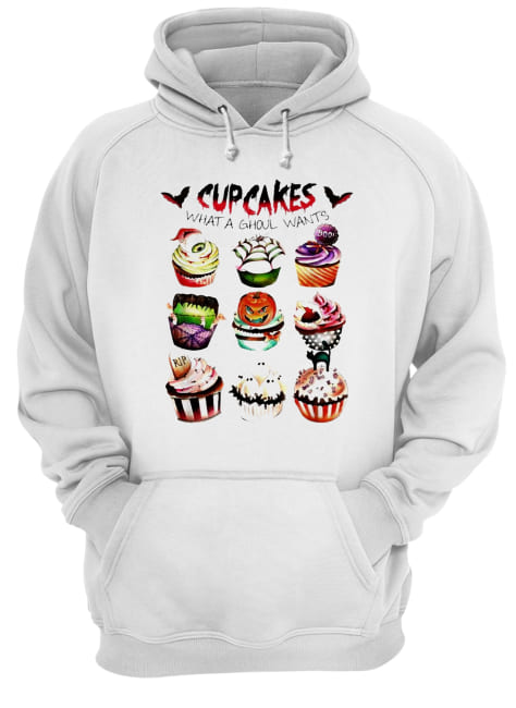 Cupcakes what a ghoul wants Halloween  Unisex Hoodie