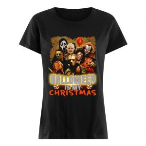 Horror characters Halloween is my Christmas  Classic Women's T-shirt