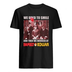 Horror characters we used to smile and then we worked at Family Dollar  Classic Men's T-shirt