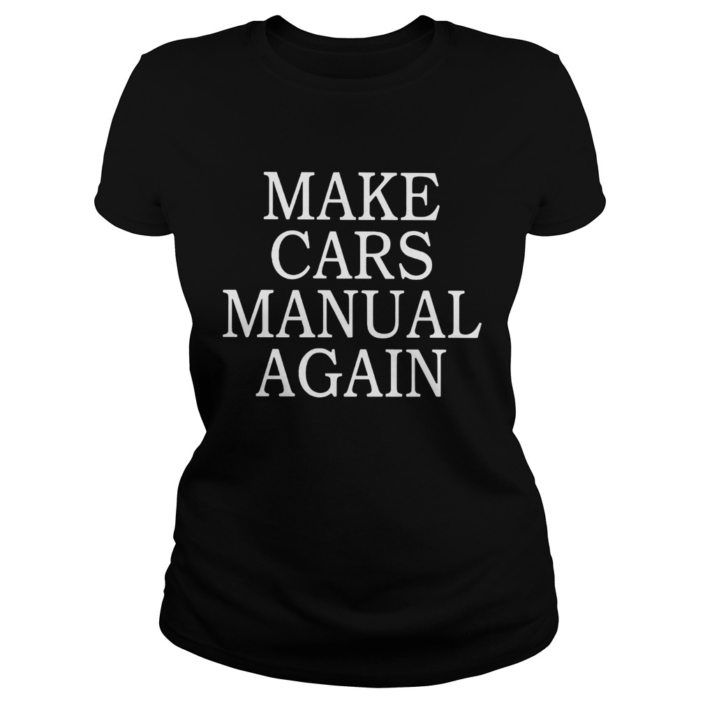 Make cars manual again Classic Ladies